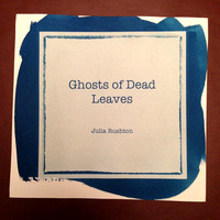 Ghosts of Dead Leaves